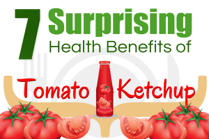7 Surprising Health Benefits of Tomato Ketchup